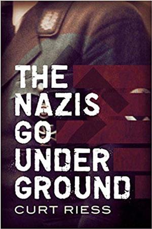 """La copertina di """"The Nazis Go Underground"""""""