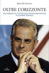 Over The Horizon - From past to future in the political adventure of Claudio Scajola (2006)